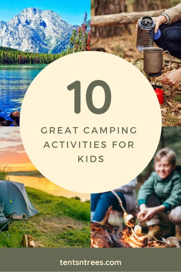 10 camping activities for kids. This list of games, activities, and things to do with kids while camping will keep your kids active for hours.