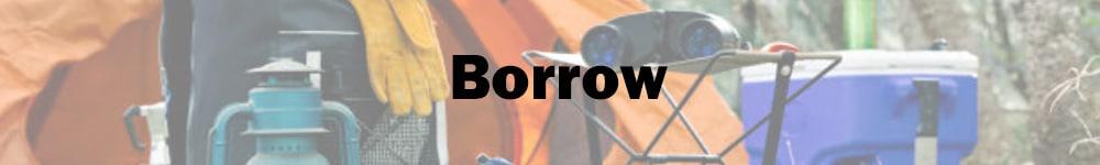 Borrow camping equipment