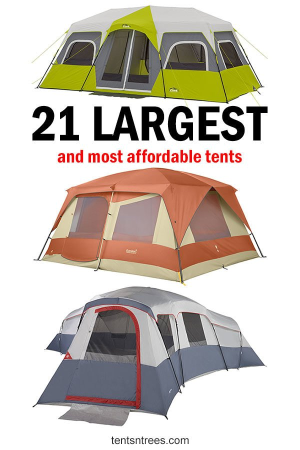 21 largest and most affordable camping tents. Family camping tents that won't break the bank. #TentsnTrees #largecampingtents