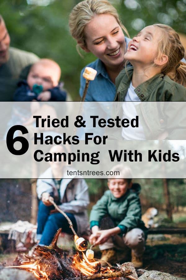 6 tried & tested hacks for camping with kids. Great tips for camping with kids. #TentsnTrees #campingwithkids