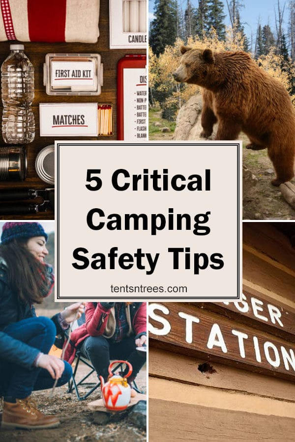 5 camping safety tips to make your family camping trip safer and more enjoyable. #TentsnTrees