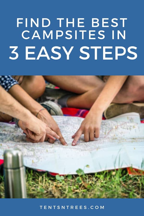 Find the best campsites in 3 easy steps. Use these steps to find awesome campsites for your family.