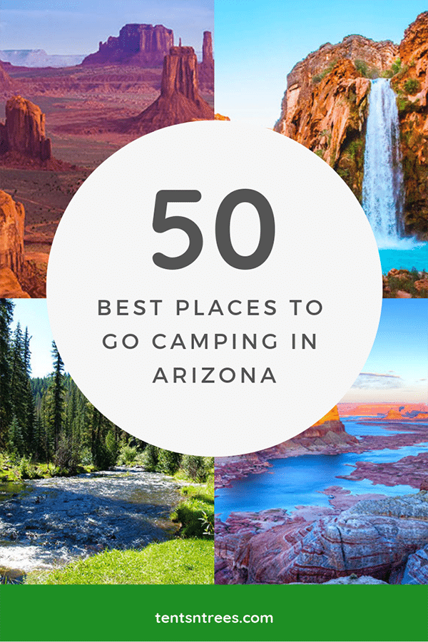 The 50 best campgrounds and places to camp in Arizona. No matter what type of camping you want to do, there is a place in Arizona for you. #Tentsntrees #arizonacamping