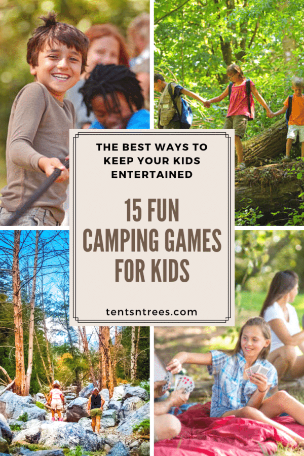 15 awesome camping games for kids. These are great games for kids to play while camping. #TentsnTrees #campinggames #campingwithkids