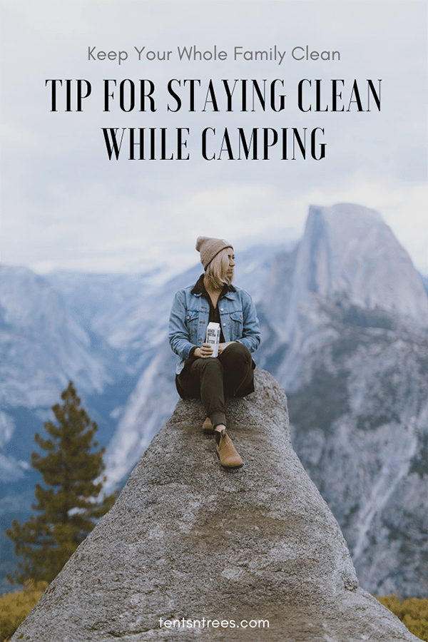 The best tips for staying clean while camping. #TentsnTrees