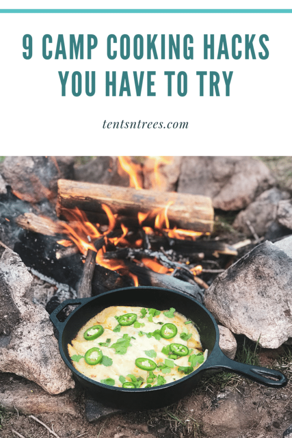 9 camp cooking hacks you have to try. These tips will make cooking at your campsite super easy. #TentsnTrees