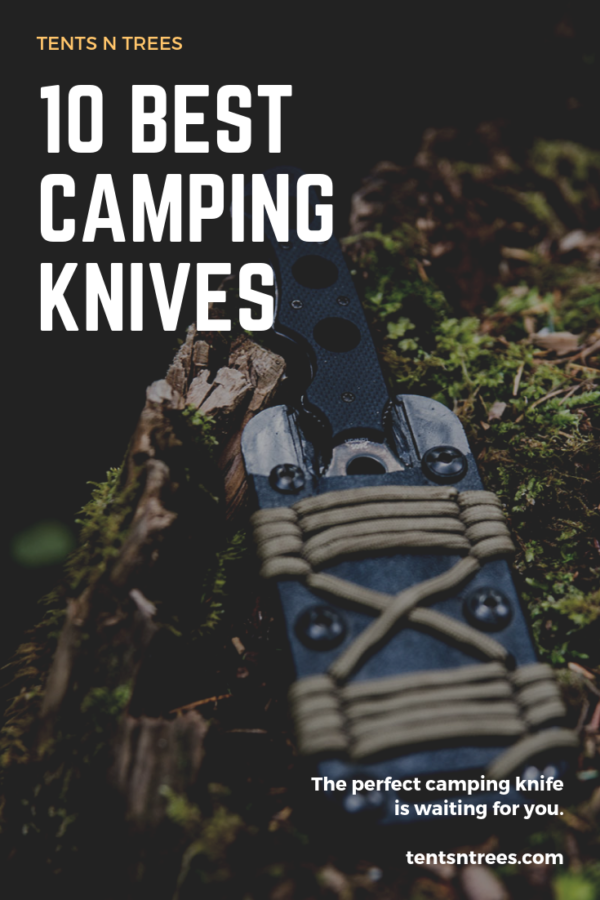 10 best camping knives and buyer's guide. #TentsnTrees