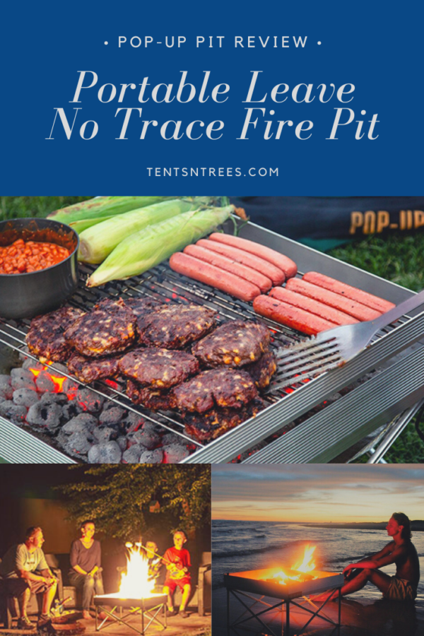 Pop-Up Pit review. Leave no trace fire pit. #TentsnTrees