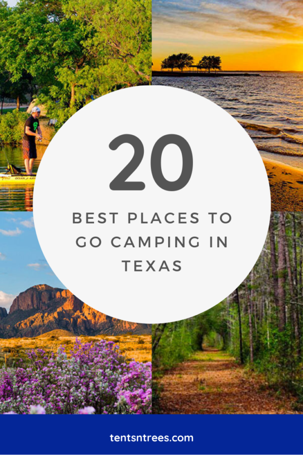 20 Best Places to go Camping in Texas. #TentsnTrees