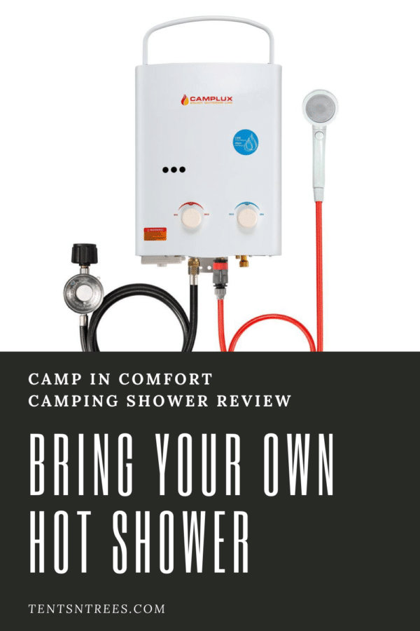 Camplux Tankless Water Heater Review #tentsntrees